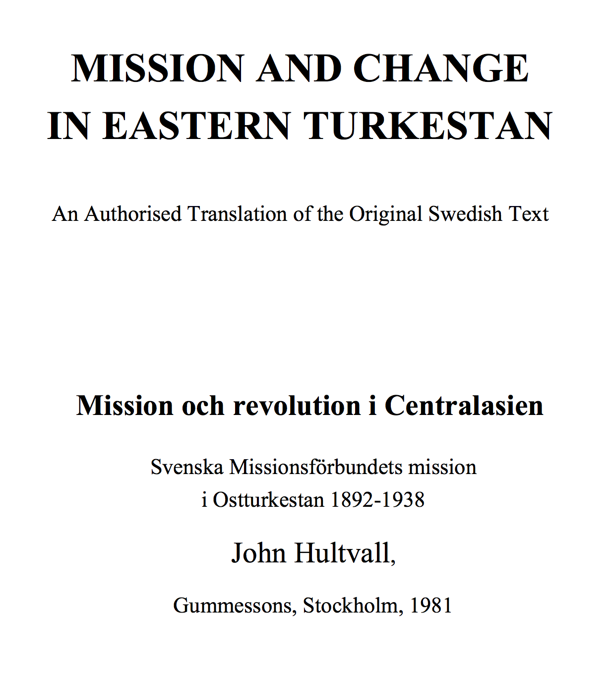 Mission and change in Eastern Turkestan John Hultvall